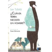 Tolstoi Leon - Cuanta Tierra Necesita Un Hombre - Libro