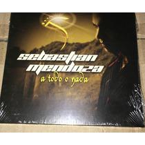 Cd Sebastian Mendoza A Todo O Nada Nuevo+cd De Regalo