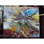 Cuadro Abstracto Oleo Sobre Tela (780)