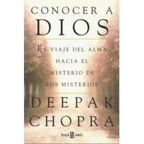 Conocer A Dios - Deepak Chopra - Libro