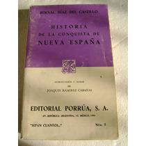 Historia La Conquista De La Nueva España. Diaz Del Castillo