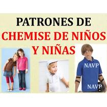 Patrones Moldes Chemises Niños Niñas