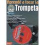 Libro Aprende A Tocar La Trompeta Con Dvd - Los Chiquibum