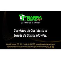 Servicios De Barra Móvil Led, Coctelería, Bartender, Eventos