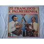 Ze Francisco E Palmeirinha-lp-vinil-violas Do Meu Sertao-for