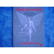 Livro Crime De Honra. Cassandra Rios