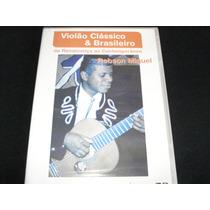 Vídeo Aula Violão Clássico & Brasileiro - Robson Miguel