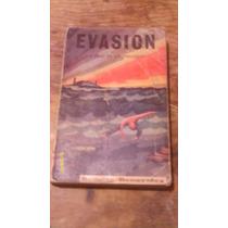 Evasion ( La Vida En Un Presidio ) , Año 1975 Rodolfo Benavi