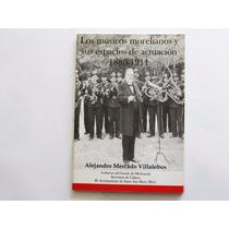 Los Músicos Morelianos Y Sus Espacios De Actuación 1880-1911
