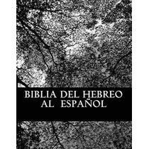 Libro Biblia Del Hebreo Al Español: Brit Hajadash-n.t Nuevo