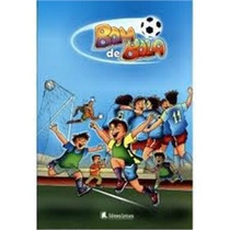 Kit Livro Infantil Bom De Bola Editora Leitura