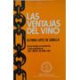 Las Ventajas Del Vino Lopez De Corella Microcentro/retiro