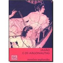 Livro Jasão E Os Argonautas Menelaos Stephanides