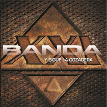 Banda Xxi - ¡¡ Y Sigue La Gozadera !! Cd