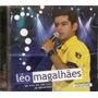 Cd Do Dvd Léo Magalhães - Ao Vivo Em São Luis / M A -novo***