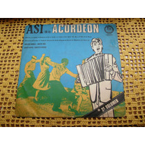 Asi Es El Acordeon Vol 2 - Lp De Vinilo Carlitos Brunelli