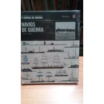 Livro: Navios De Guerra 1520 1899 Coleção Armas De Guerra