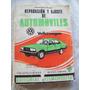 Reparación Y Ajuste De Automoviles Volkswagen . F. Villar