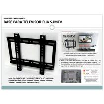 Base Para Televisor Fija Slimtv De 22 A 37 Universal