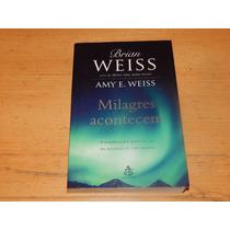 Livro Milagres Acontecem - Brian Weiss
