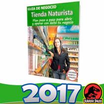 Como Poner Tienda Naturista - Guía Para Iniciar Negocio 2016