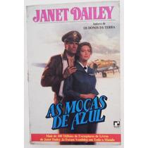 Livro As Moças De Azul - Janet Dailey - Romance