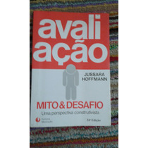 Livro - Avaliação Mito& Desafio. Jussara Hoffmann