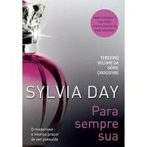 Livro Para Sempre Sua , Silvia Day