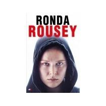 Ronda Rousey -mi Pelea, Tu Pelea- Libro En Español, Nuevo
