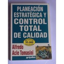 Libro Planeación Estrategica Y Control De Calidad