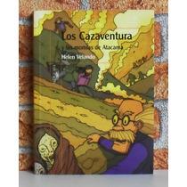 Los Cazaventura Y Las Momias De Atacama - Helen Velando