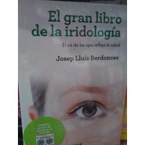 El Gran Libro De La Iridología Dr. J. Berdonces Nuevo