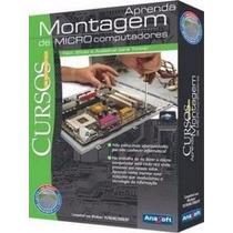 Montagem E Manutenção De Micros Computador Vídeo Aula