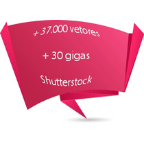 Vetores Shutterstock +37.000+30g Corel Photoshop Illustrator