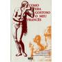 Dvd Filme Nacional - Como Era Gostoso O Meu Francês (1970)