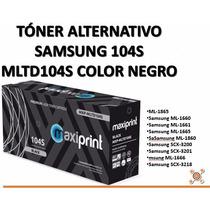 Tóner Alternativo Samsung 104s Mltd104s, Negro, Garantizado