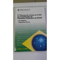 Livro Tcu Na Constituição Da República Federativa Do Brasil