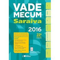 Vade Mecum Saraiva Trad. 22 Ed. 2016 Livro Impresso Novo
