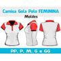 Camisa Polo Feminina Moldes + Curso Corte E Costura