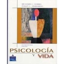 Libro Psicologia Y Vida Gerrig 17 Edicion + Regalo %
