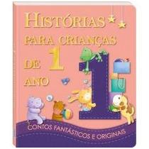 Livro Infantil Histórias Para Crianças De 1 Ano, Todolivro