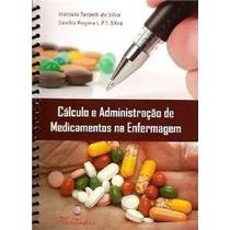 Cálculo E Administração De Medicamentos Na Enfermagem