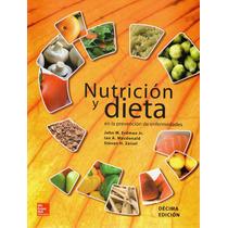 Erdman Nutrición Y Dieta En La Prevención De Enfermedades