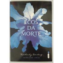 Livro Ecos Da Morte, Kimberly Derting
