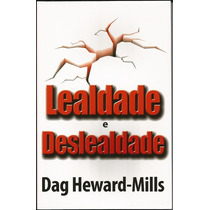 Lealdade E Deslealdade Livro Dag Heward Mills