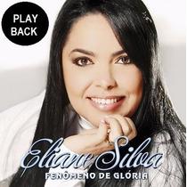 Play Back Fenomeno De Gloria - Eliane Silva - Novo Lacrado