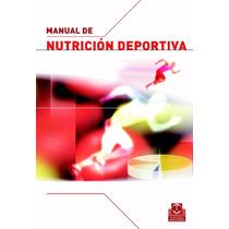 Libro: Nutrición Deportiva - Manuel Arasa Gil - Pdf