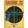Calibre 22 - Armas Municion Y Blancos (landini - 1978)