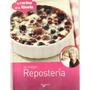 La Mejor Repostería (saber Vivir); Gloria Rossi Envío Gratis