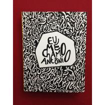 Livro - Eu Me Chamo Antônio - Pedro Gabriel - Seminovo